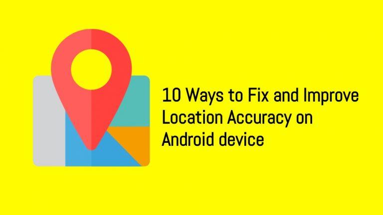 10 способов исправить и улучшить точность определения местоположения на Android