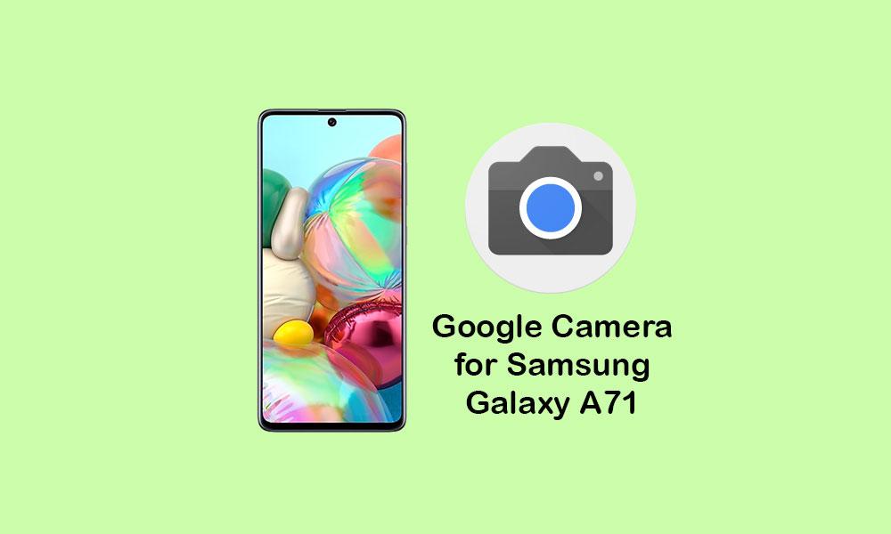 Скачать Google Camera для Samsung Galaxy A71 (APK GCam 8.1)