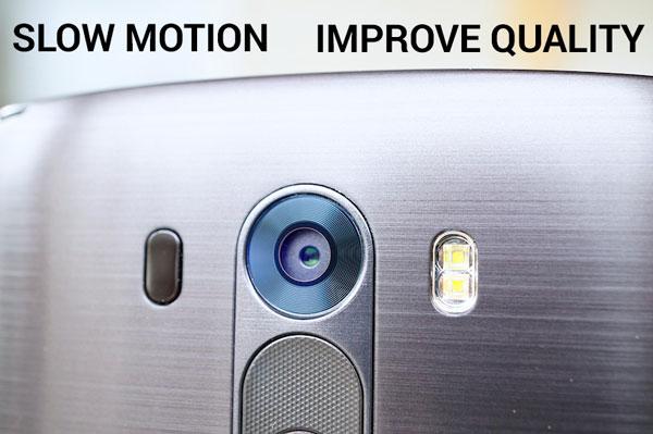 Улучшение качества камеры LG G3 (включение замедленной записи видео) (Как сделать)