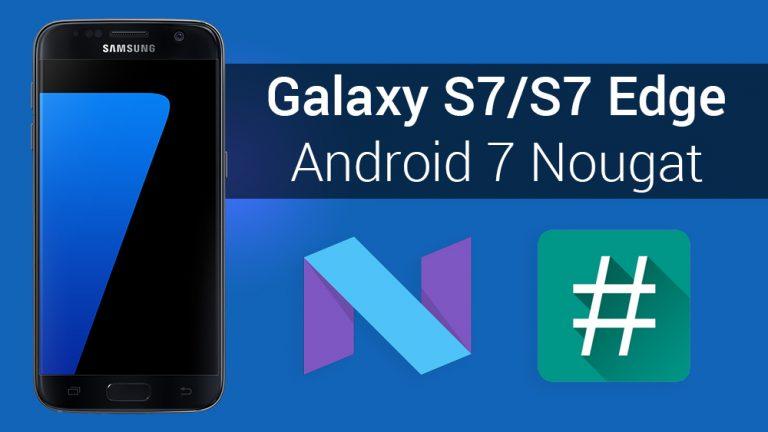 Как рутировать прошивку Android 7 Nougat на Snapdragon Galaxy S7 / S7 Edge и установить SuperSU