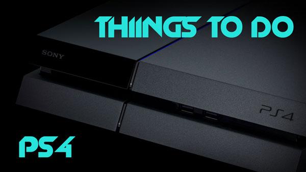 3 вещи, которые нужно сделать с вашей новой PS4 (советы и хитрости)